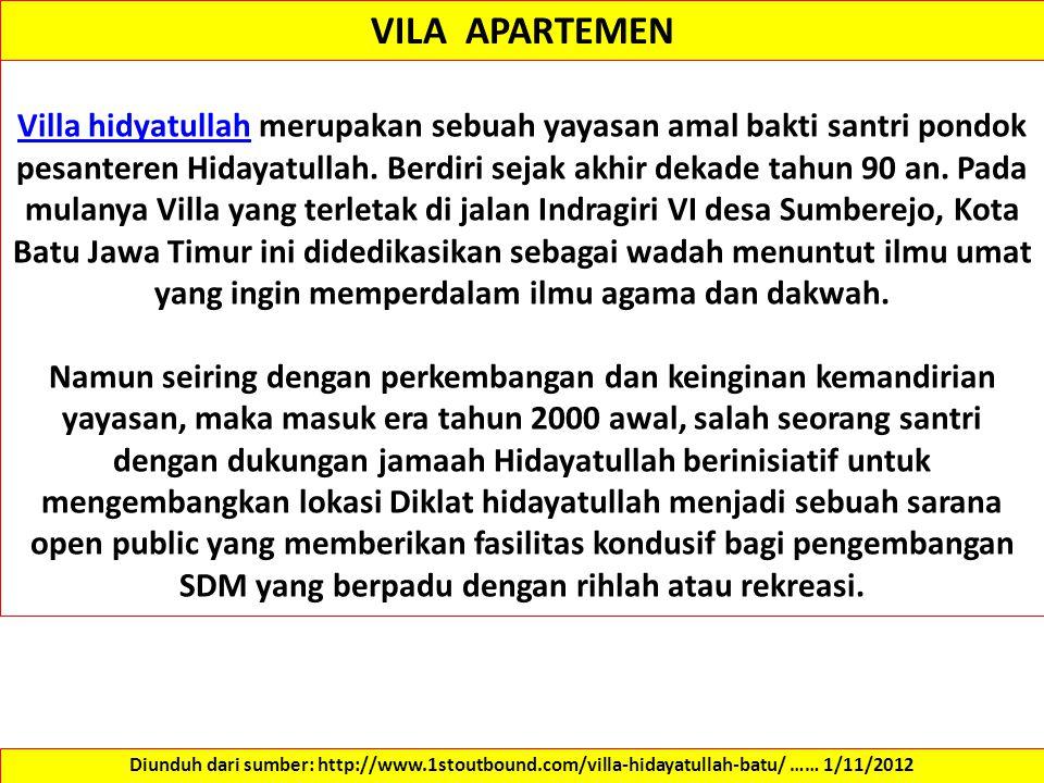 Villa hidyatullahVilla hidyatullah merupakan sebuah yayasan amal bakti santri pondok pesanteren Hidayatullah.