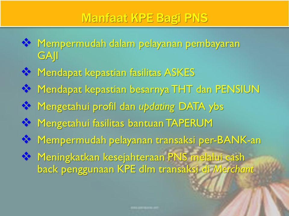 1.Tersedianya informasi data PNS yang akurat untuk keperluan perencanaan, pengembangan, kesejahteraan dan pengendalian PNS.