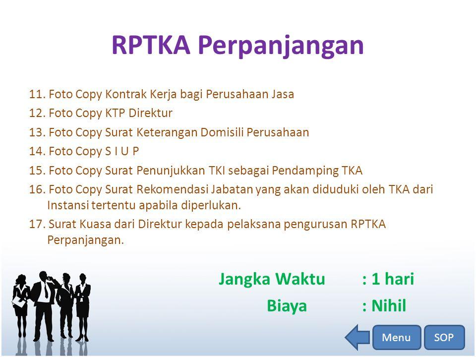 IMTA Perpanjangan Persyaratan: 1.Surat Permohonan Resmi 2.Formulir Isian IMTA Perpanjangan 3.Fotocopy SK.