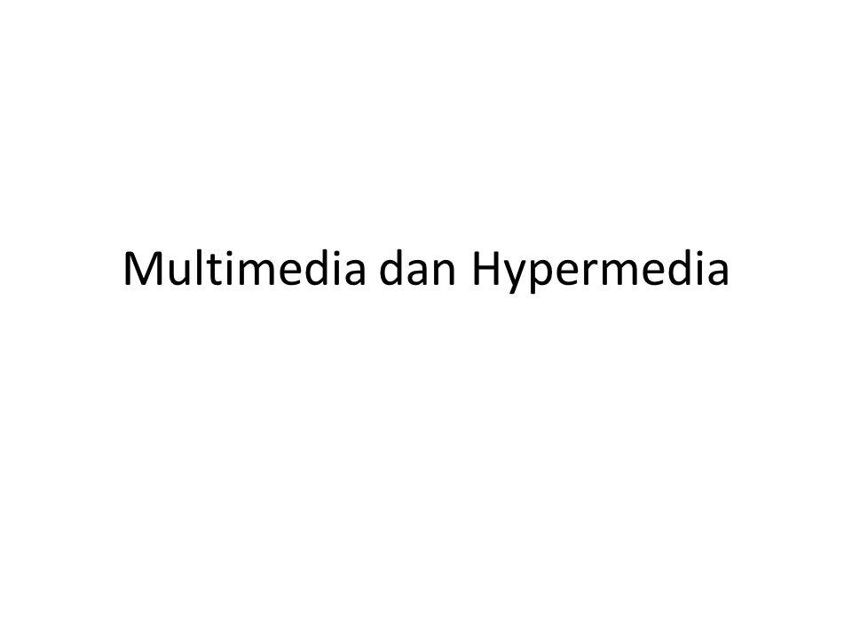 Multimedia dan Hypermedia