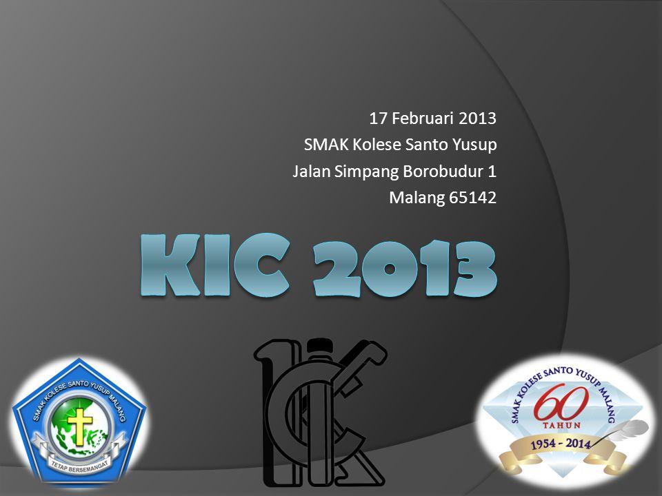 17 Februari 2013 SMAK Kolese Santo Yusup Jalan Simpang Borobudur 1 Malang 65142