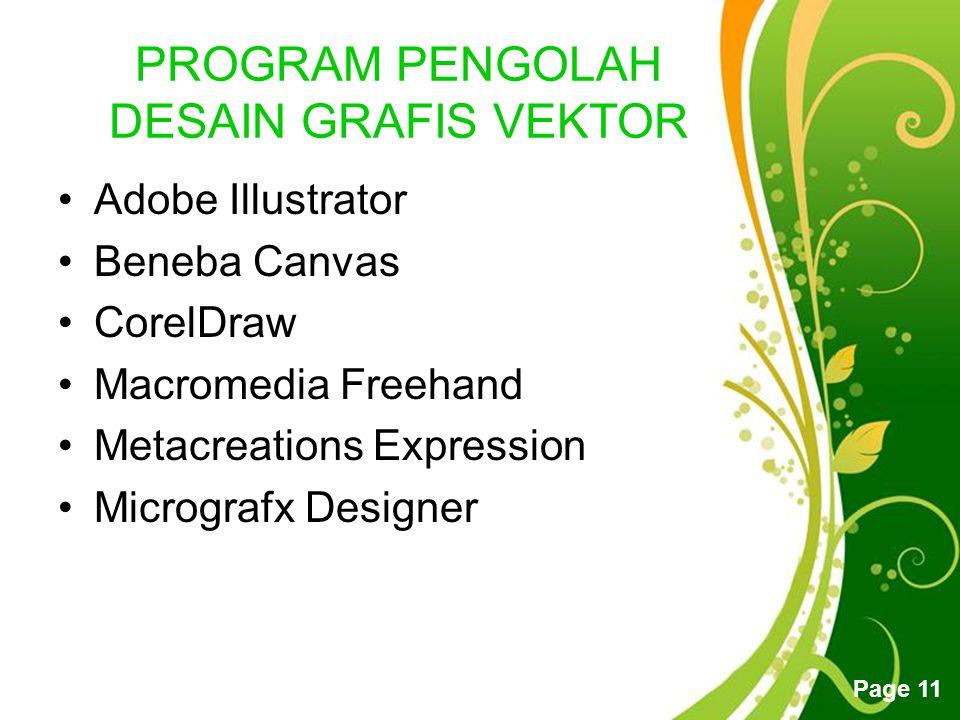 Free Powerpoint Templates Page 10 PERBEDAAN GRAFIS BITMAP DAN VEKTOR Grafis Vektor •Terdiri atas kurva dan garis berdasarkan rumus matematis •Resoluti