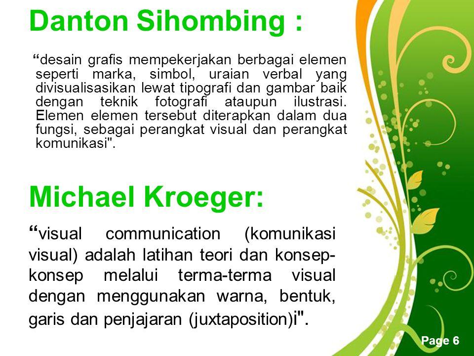 """Free Powerpoint Templates Page 5 Menurut Suyanto : """"desain grafis didefinisikan sebagai aplikasi dari keterampilan seni dan komunikasi untuk kebutuhan"""
