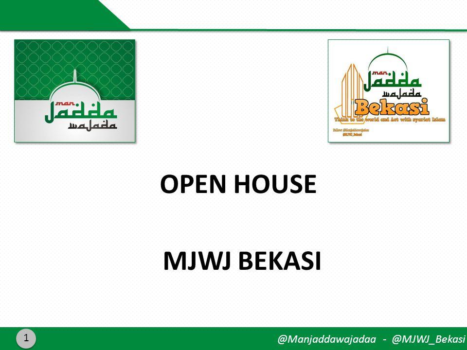 @Manjaddawajadaa - @MJWJ_Bekasi OPEN HOUSE MJWJ BEKASI 1