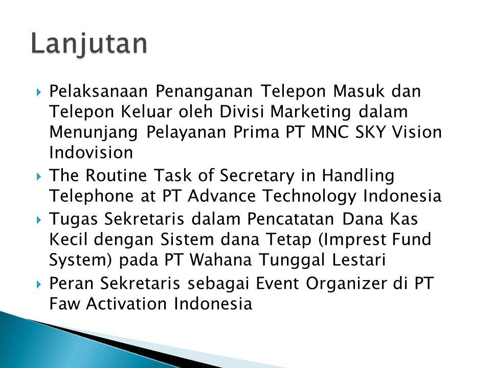 Pelaksanaan Penanganan Telepon Masuk dan Telepon Keluar oleh Divisi Marketing dalam Menunjang Pelayanan Prima PT MNC SKY Vision Indovision  The Rou