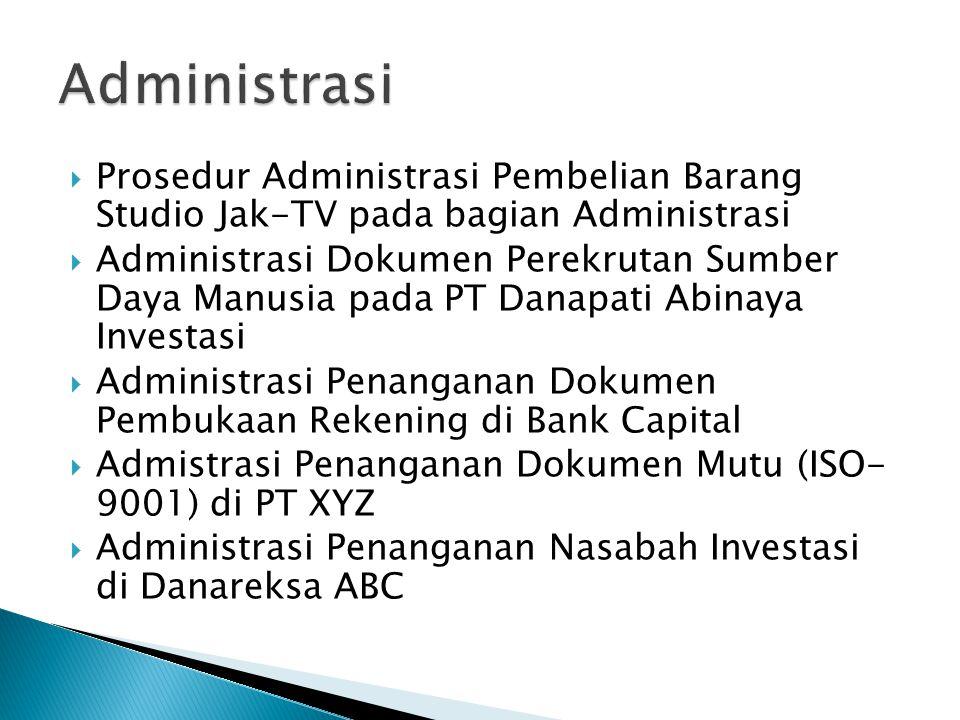  Prosedur Administrasi Pembelian Barang Studio Jak-TV pada bagian Administrasi  Administrasi Dokumen Perekrutan Sumber Daya Manusia pada PT Danapati