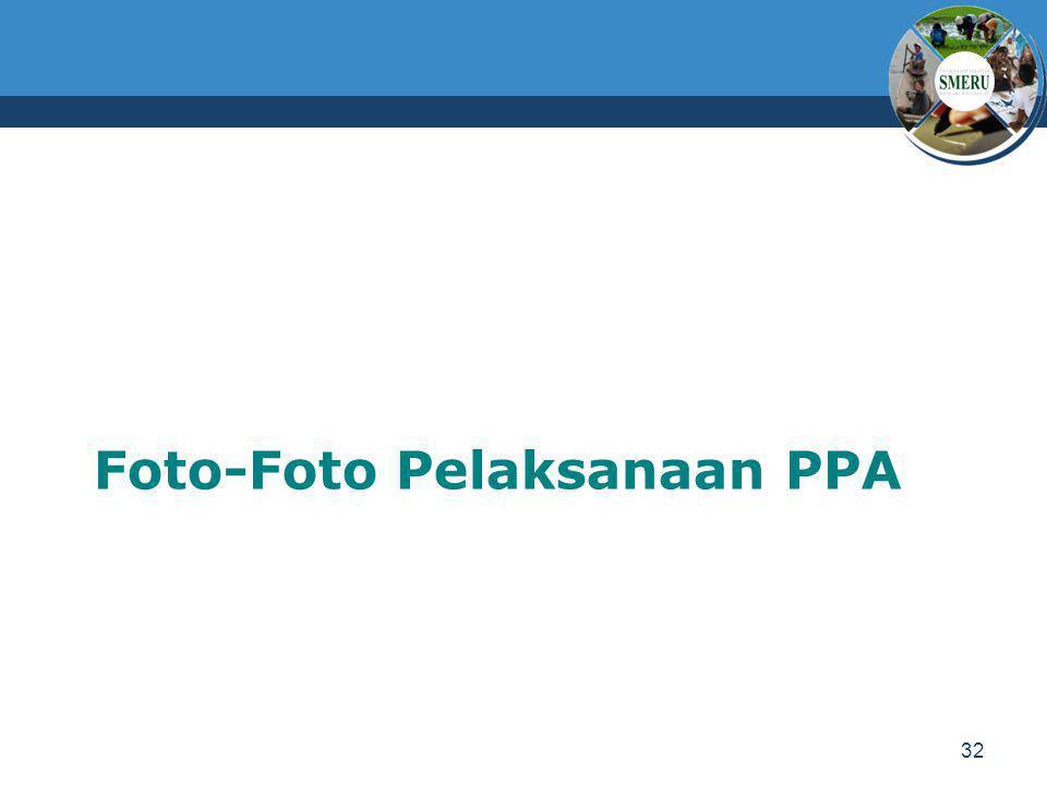 Foto-Foto Pelaksanaan PPA 32