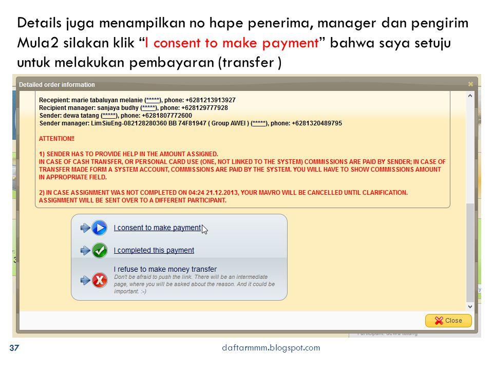 """37 daftarmmm.blogspot.com Details juga menampilkan no hape penerima, manager dan pengirim Mula2 silakan klik """"I consent to make payment"""" bahwa saya se"""