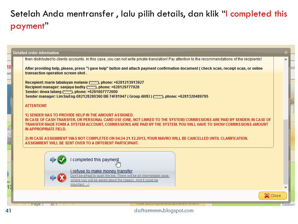 """41 daftarmmm.blogspot.com Setelah Anda mentransfer, lalu pilih details, dan klik """"I completed this payment"""""""