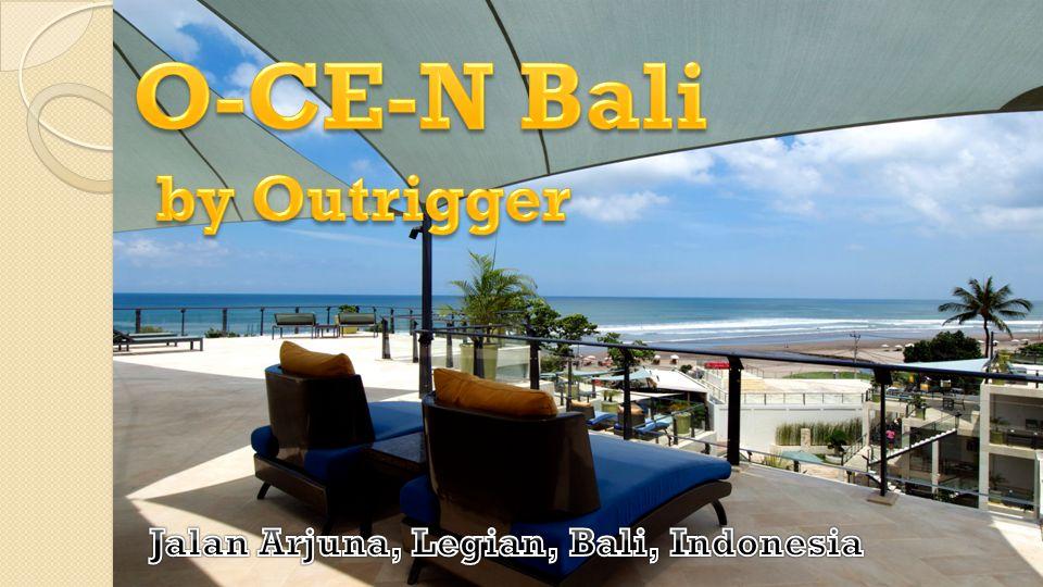 O-CE-N BALI (oleh Outrigger) adalah hotel bintang empat yang berada di Jalan Arjuna, Legian, tepat menghadap ke arah pantai yang indah, Lokasi hotel ini hanya berjarak sekitar 25 menit dari Bandara Ngurah Rai Bali, 10 menit ke pusat pertokoan di daerah Legian, serta hanya beberapa menit berjalan kaki ke tempat makan dan pusat hiburan malam di daerah Seminyak.