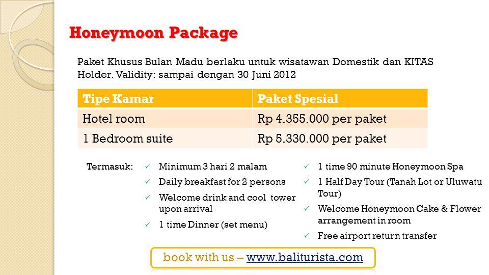 Paket Khusus Bulan Madu berlaku untuk wisatawan Domestik dan KITAS Holder.