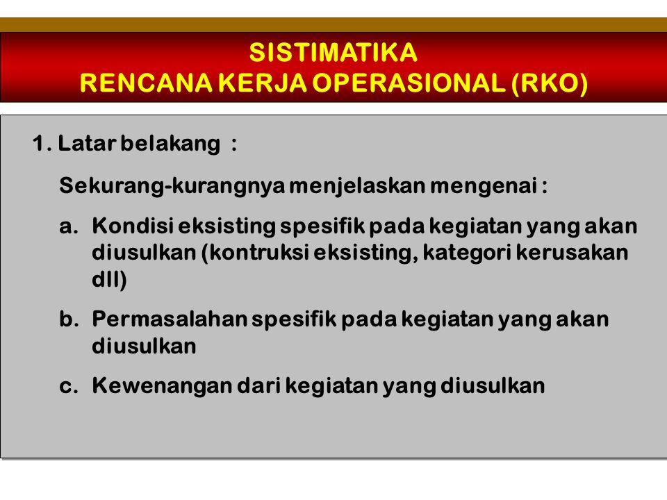 SISTIMATIKA RENCANA KERJA OPERASIONAL (RKO) 2.