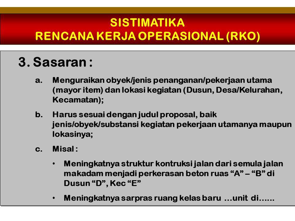 SISTIMATIKA RENCANA KERJA OPERASIONAL (RKO) 4.