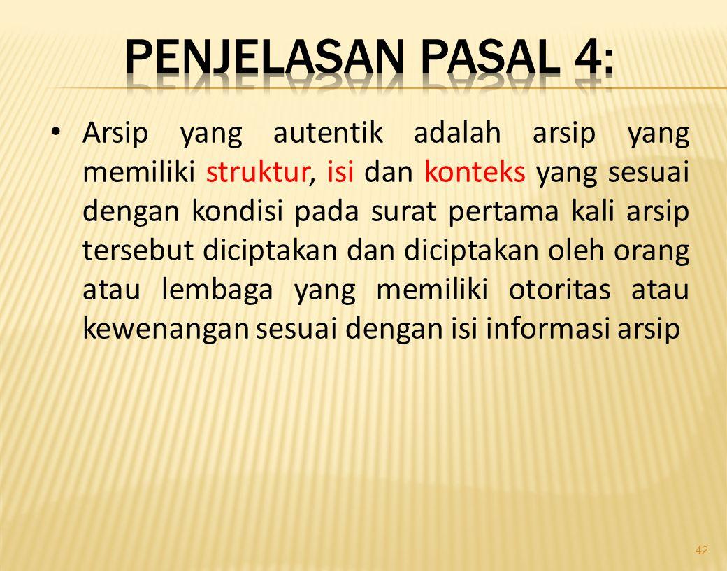 I. ASPEK KEBIJAKAN 1. UU No.43 Tahun 2009 Tentang Kearsipan • Pasal 4: Penyelenggaraan kearsipan dilaksanakan berasaskan: a. Kepastian Hukum b. Keaute