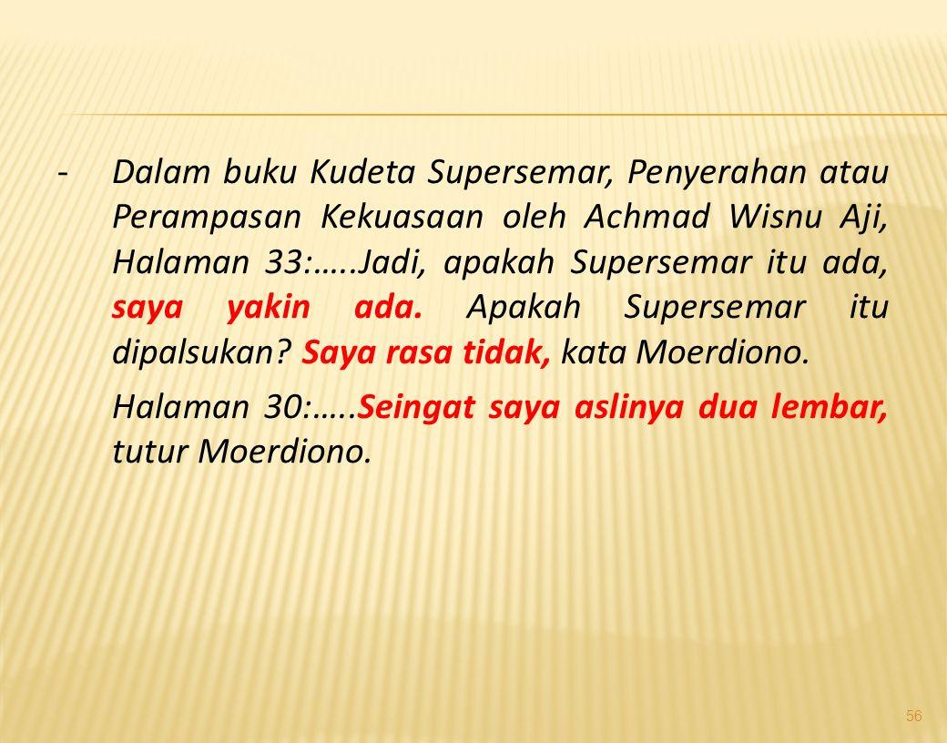 55 1. Apakah SP 11 Maret ada? Penulis menyatakan ada, dengan bukti-bukti : a. Pidato Presiden Pertama Ir. Soekarno (Bung Karno) Pidato tanggal 17 Agus