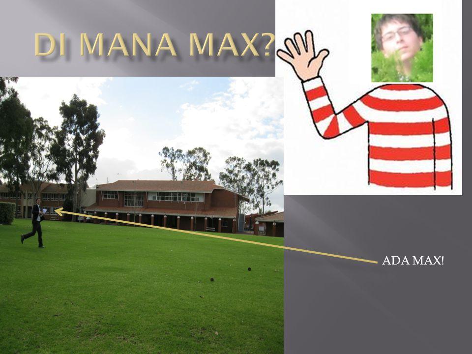 ADA MAX!