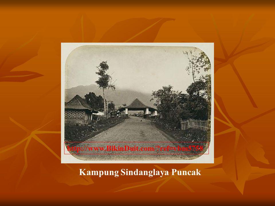 Kampung Sindanglaya Puncak http://www.BikinDuit.com/?ref=vbm5758