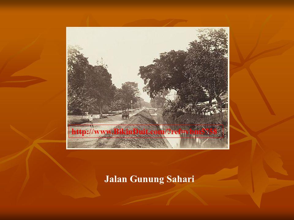 Jalan Gunung Sahari http://www.BikinDuit.com/?ref=vbm5758