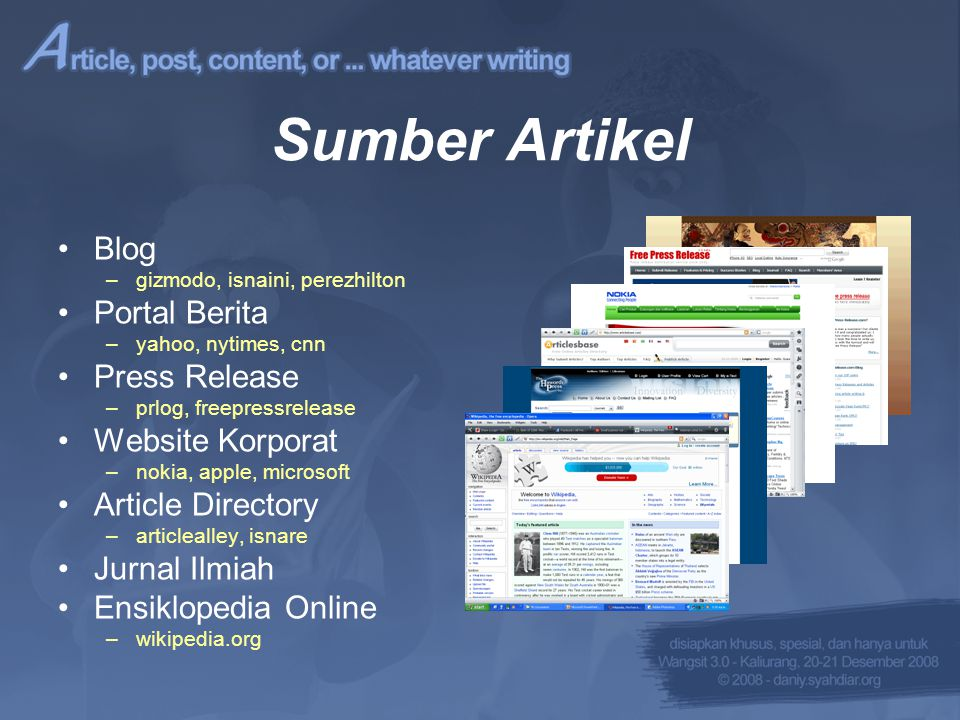 Media Pencari Sumber Artikel •Search Engines –Google Search & Blog Search, Yahoo.