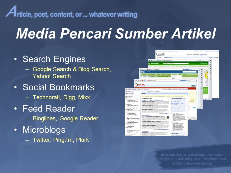 Alat Pembantu Pembuat Artikel •Translator –google.com/translate –google.com/dictionary –wordnet.princeton.edu/perl/webwn •Word Processor –Microsoft Word, Open Office
