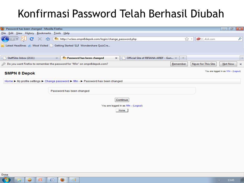Konfirmasi Password Telah Berhasil Diubah