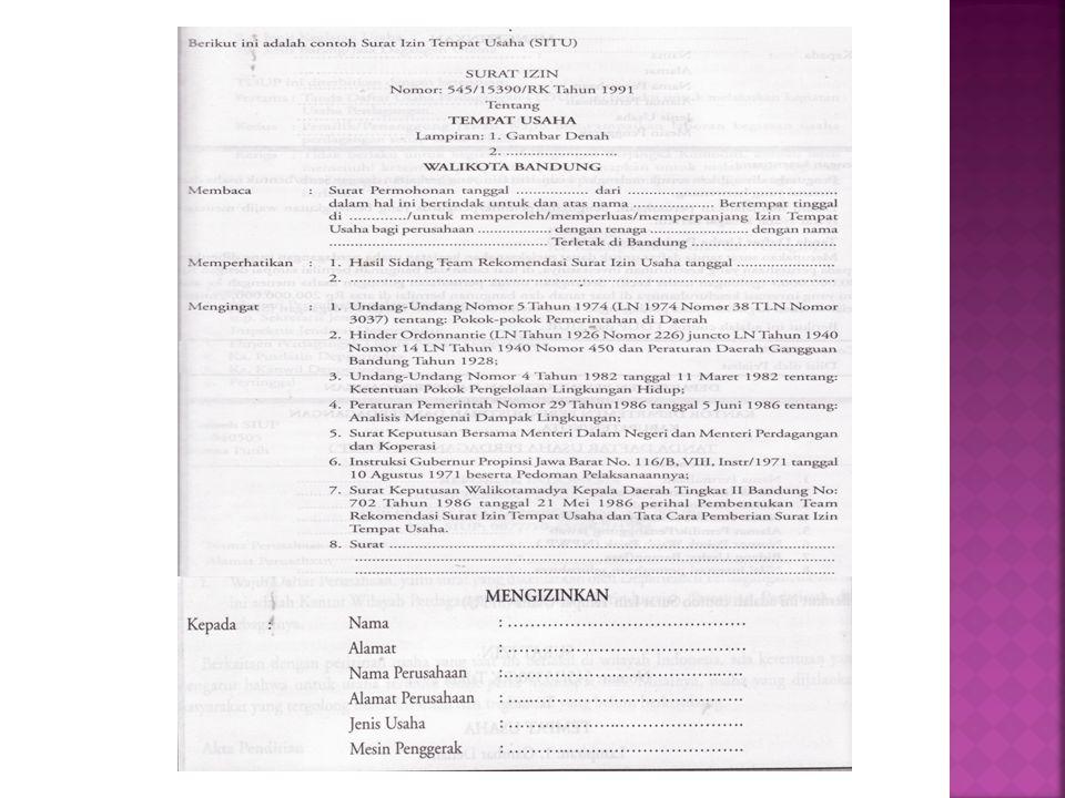  Merupakan surat tanda daftar untuk dapat melaksanakan kegiatan usaha perdagangan yang diberikan kepada perusahaan yang keseluruhan investasinya (diluar tanah,bangunan) senilai Rp 200.000.000,-  Untuk dapat melaksanakan usaha perdagangan harus memiliki SIUP (surat ijin usaha perdagangan)