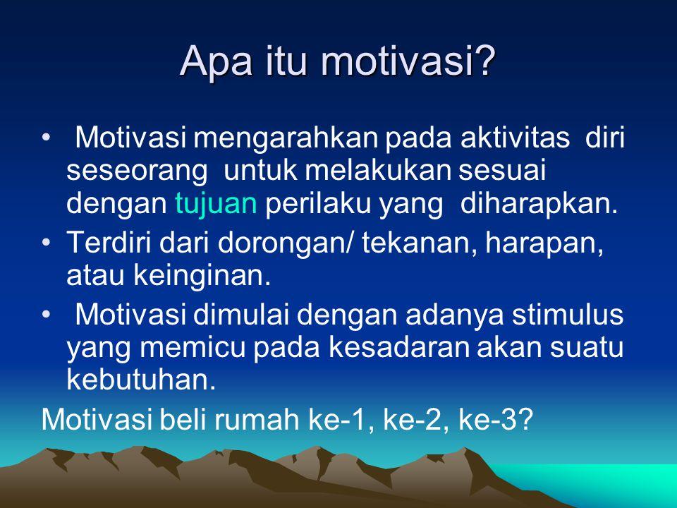 Apa itu motivasi? • Motivasi mengarahkan pada aktivitas diri seseorang untuk melakukan sesuai dengan tujuan perilaku yang diharapkan. •Terdiri dari do