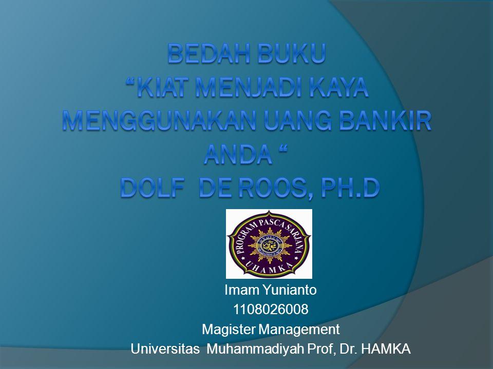 Imam Yunianto 1108026008 Magister Management Universitas Muhammadiyah Prof, Dr. HAMKA