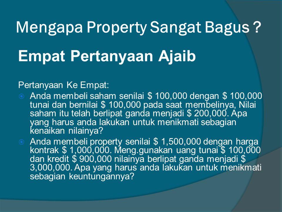Mengapa Property Sangat Bagus .