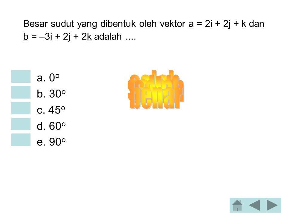 Diketahui vektor a = 2i – 3j + k dan b = 2i – 4k. Besar vektor 2a – b =.... •a. 2  5 •b. 2  11 •c. 5  2 •d.  76 •e.  86