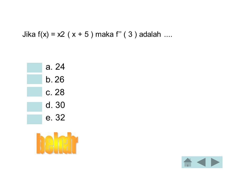 Turunan dari y = 4 ( 4x + 2) 3, adalah.... •a. 48 ( 4x + 2 ) 4 •b. 48 ( 4x - 2 ) 3 •c. 48 ( 4x + 2 ) 2 •d. 48 ( 4x - 2 ) •e. 48 ( 4x + 2 )