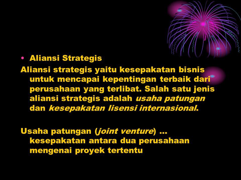 •Aliansi Strategis Aliansi strategis yaitu kesepakatan bisnis untuk mencapai kepentingan terbaik dari perusahaan yang terlibat.