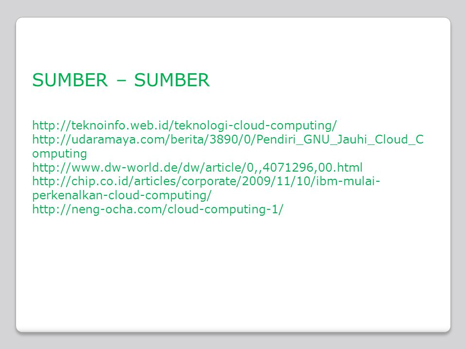 SUMBER – SUMBER     omputing     perkenalkan-cloud-computing/