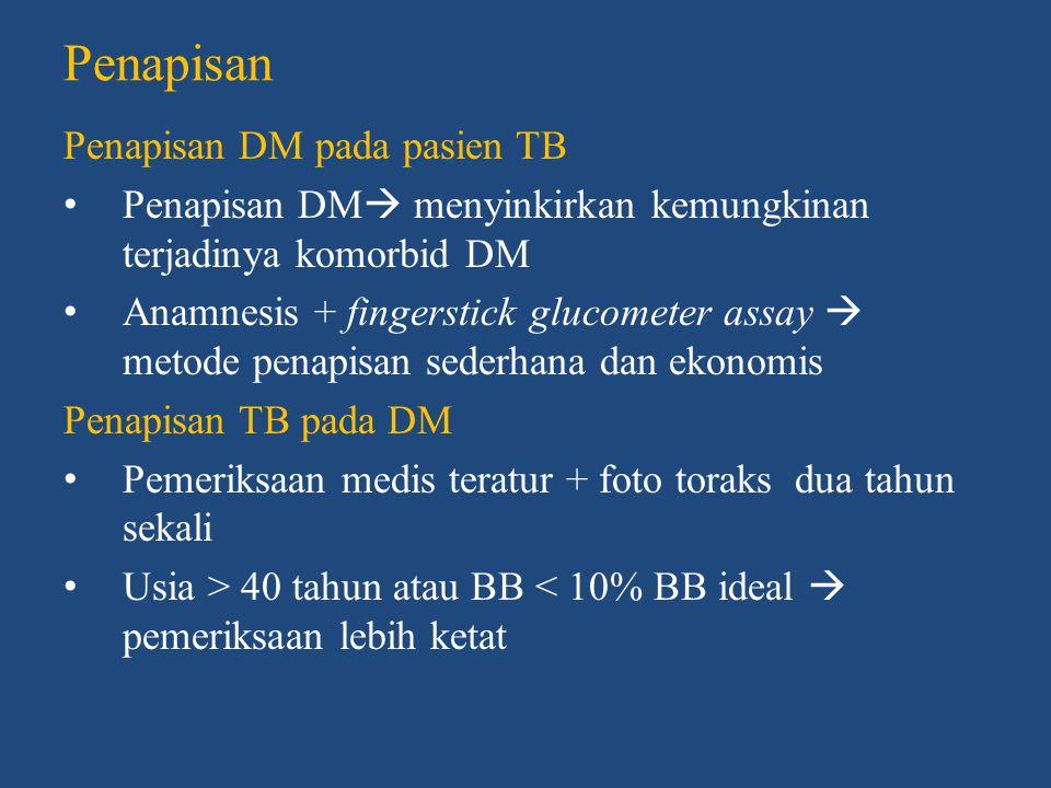 Kesimpulan 1.DM menyebabkan kerusakan pada fungsi imun dan fisiologis paru  meningkatkan risiko infeksi maupun reaktifasi TB, memperpanjang konversi sputum, meningkatkan risiko gagal pengobatan 2.TB  GTG dan DM  proses infeksi dan kerusakan pankreas 3.Gambaran foto toraks TB-DM  atipikal  infiltrat lebih luas, pada lobus bawah paru, kavitas multipel dan efusi pleura 4.Interaksi antara OHO dan OAT  insulin 5.Penapisan TB pada DM  insidensi TB tinggi