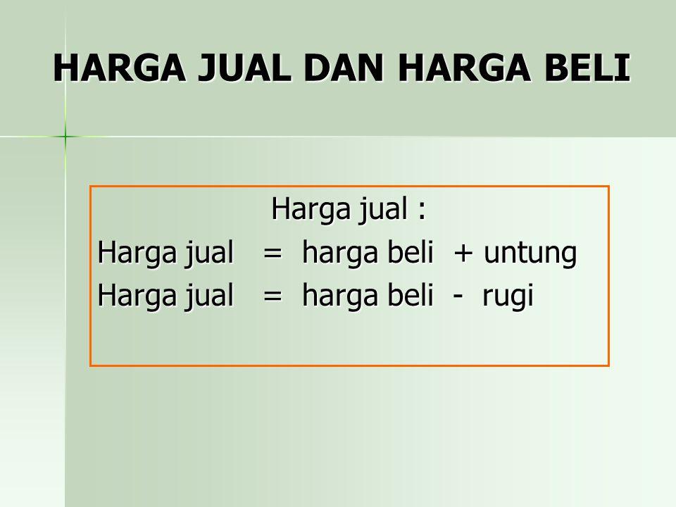 Pembahasan  Harga jual 5 kuintal ( 500 kg )  =500 kg x Rp 3.300./kg =Rp 1.650.000,00.