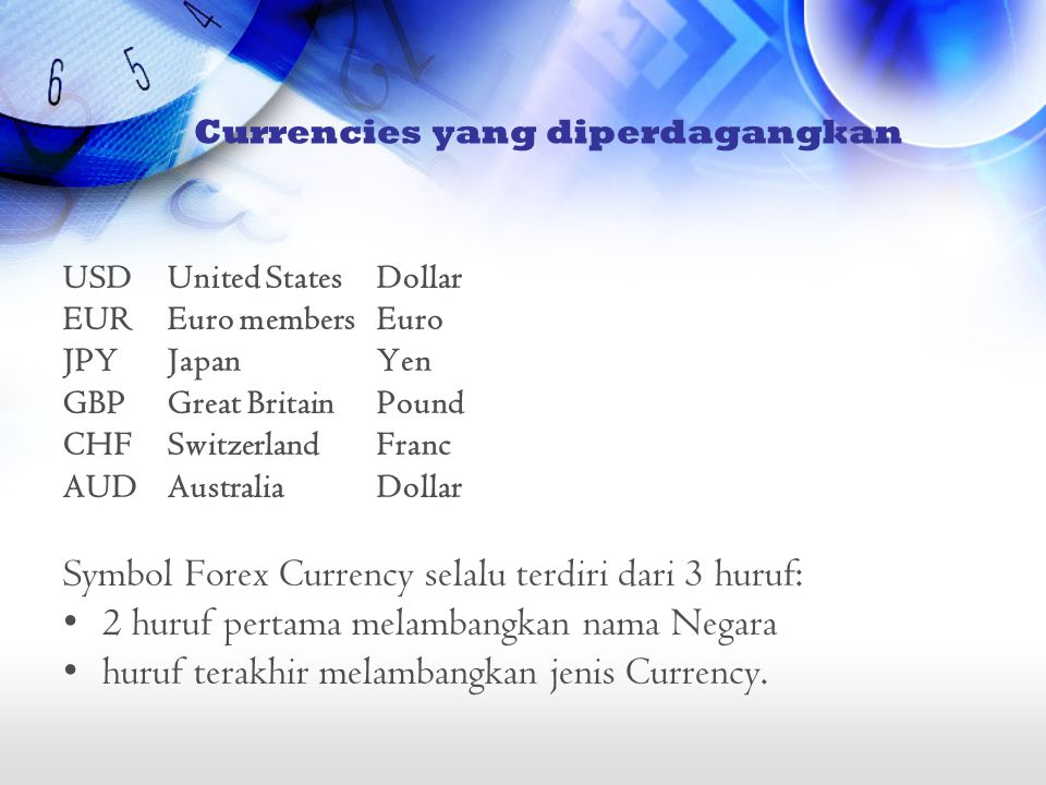 USDUnited StatesDollar EUREuro membersEuro JPYJapanYen GBPGreat BritainPound CHFSwitzerlandFranc AUDAustraliaDollar Symbol Forex Currency selalu terdi