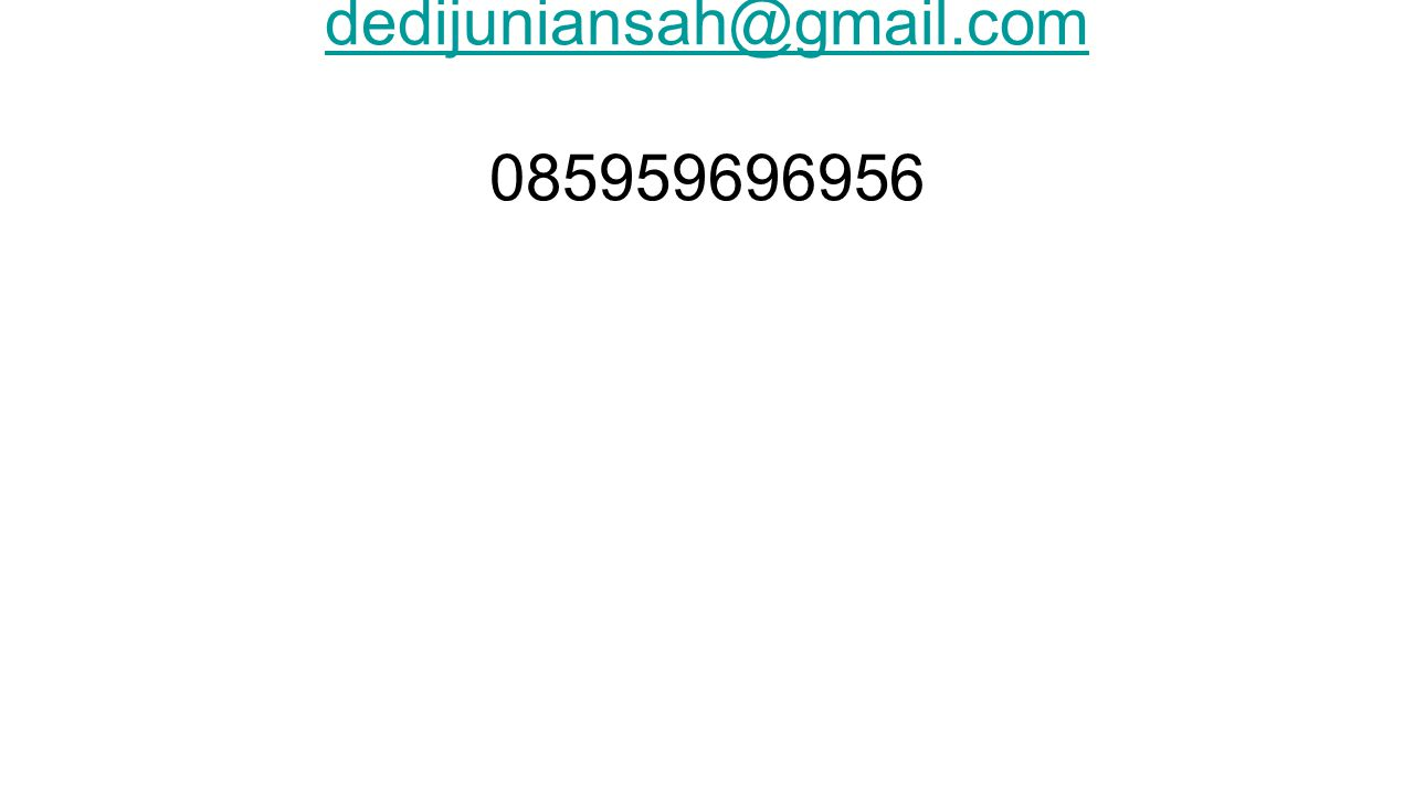dedijuniansah@gmail.com dedijuniansah@gmail.com 085959696956
