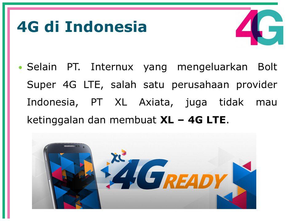 4G di Indonesia  Selain PT.