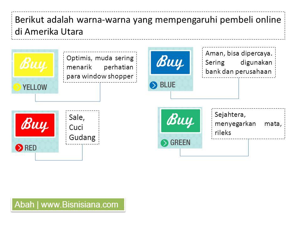 Berikut adalah warna-warna yang mempengaruhi pembeli online di Amerika Utara Optimis, muda sering menarik perhatian para window shopper Sale, Cuci Gudang Aman, bisa dipercaya.