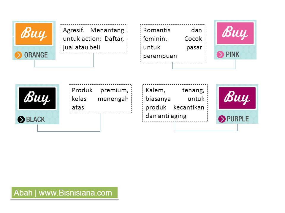 Agresif. Menantang untuk action: Daftar, jual atau beli Romantis dan feminin.