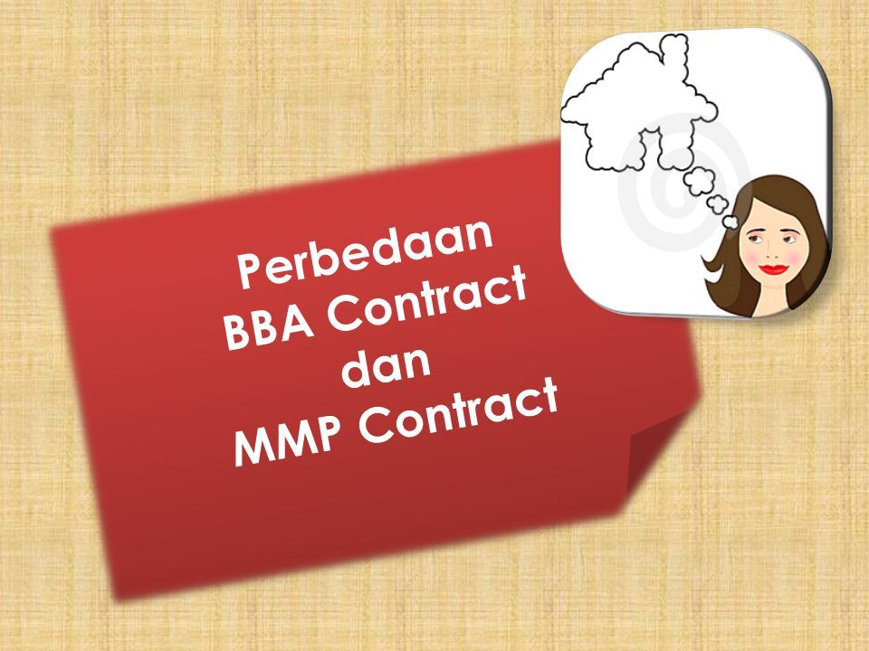 Perbedaan BBA Contract dan MMP Contract Perbedaan BBA Contract dan MMP Contract