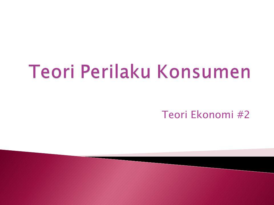 Teori Ekonomi #2
