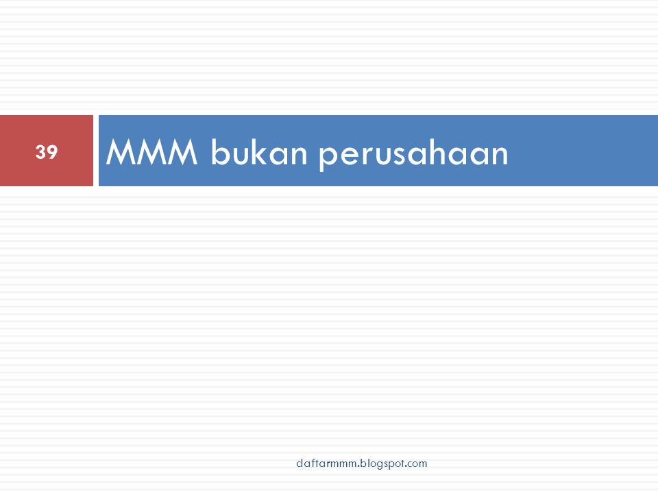 MMM bukan perusahaan 39 daftarmmm.blogspot.com
