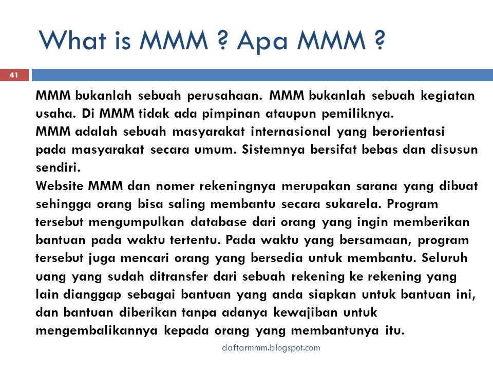 What is MMM . Apa MMM . 41 MMM bukanlah sebuah perusahaan.