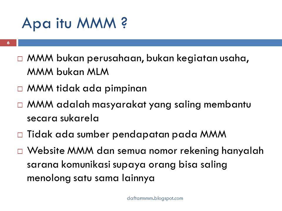 Apa itu MMM .7  MMM tidak mengumpulkan uang Anda .