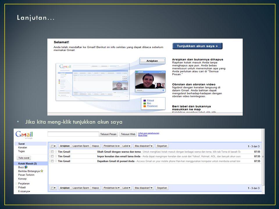 1)Buat account di gmail, masuk k www.gmail.com