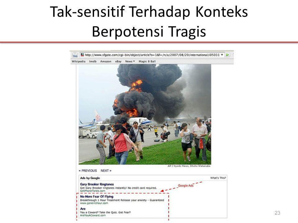 Tak-sensitif Terhadap Konteks Berpotensi Tragis 23