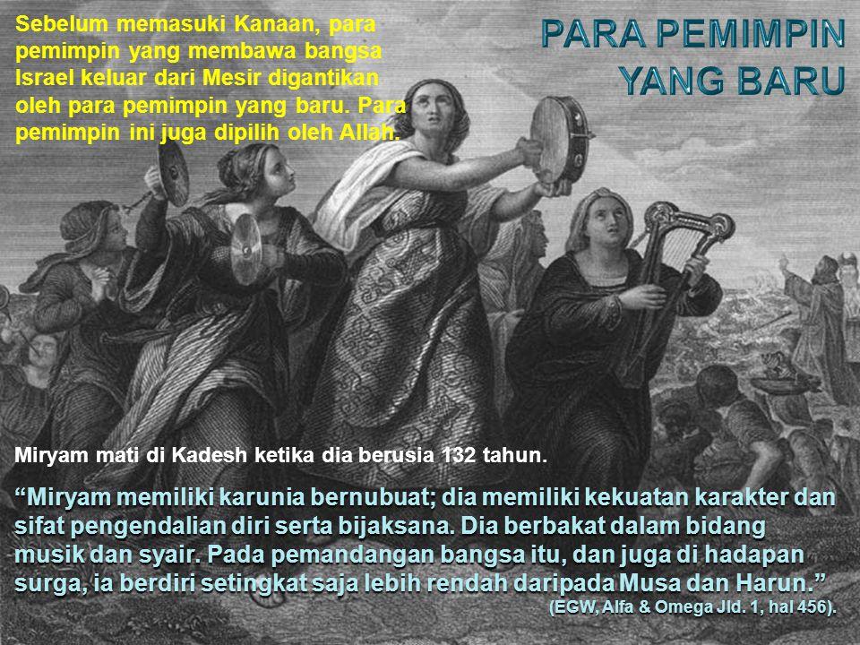 Musa dan Harun tidak bisa memasuki Tanah Perjanjian karena dosa mereka, memukul batu karang gantinya berbicara kepadanya (menghormati diri mereka, gantinya menghormati Allah).