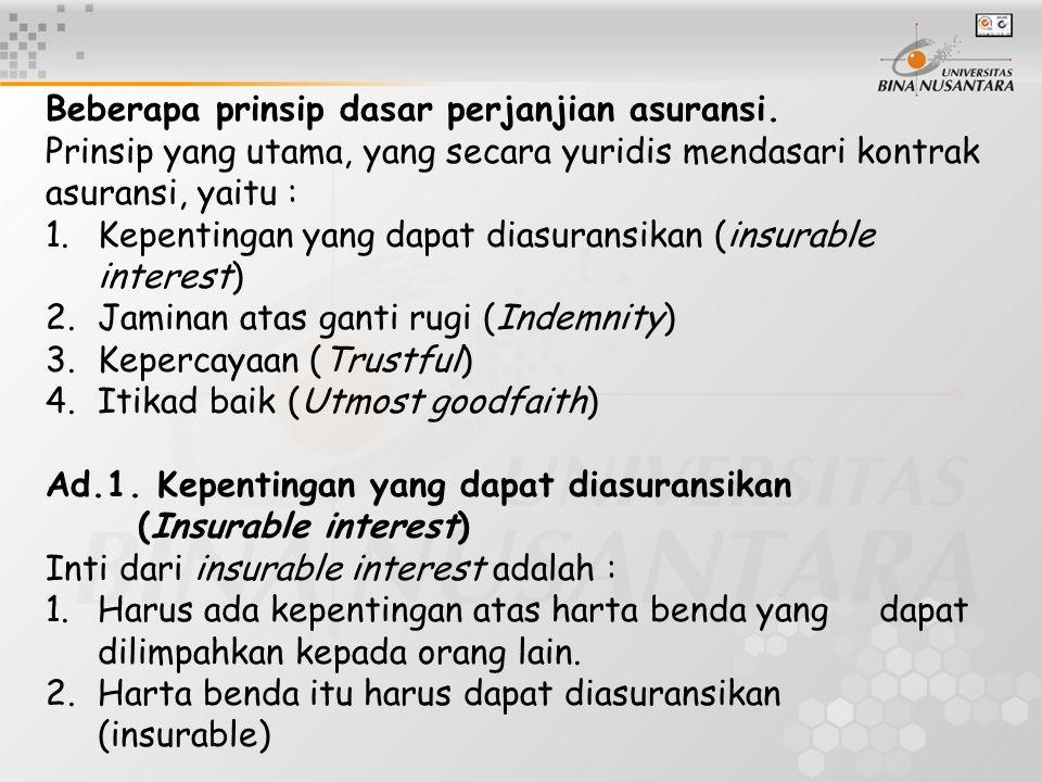 Beberapa prinsip dasar perjanjian asuransi.