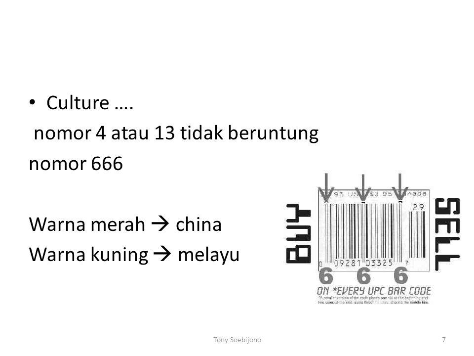 • Culture ….